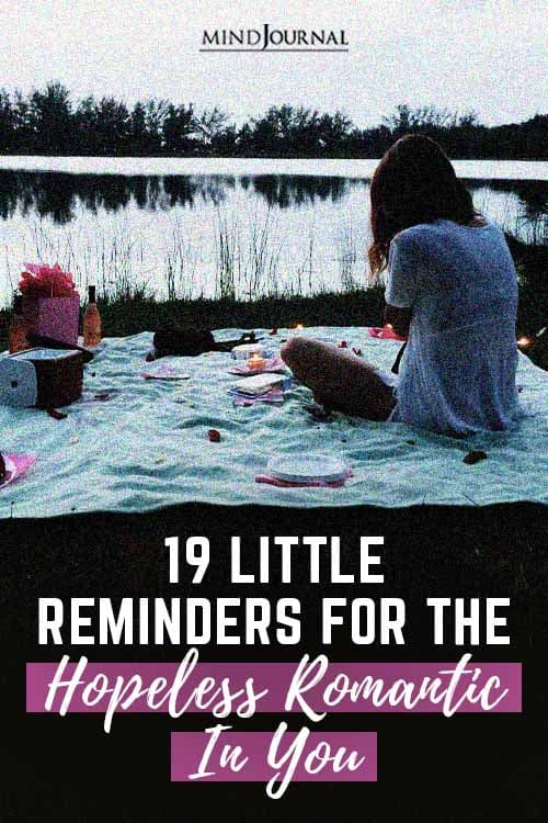 reminders Hopeless Romantic In You Pin