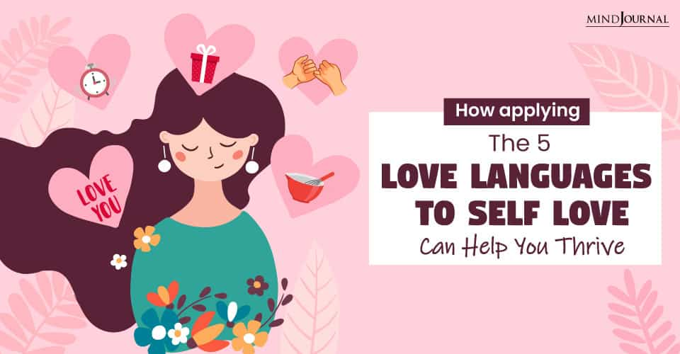 Applying Love Languages To SelfLove Help Thrive