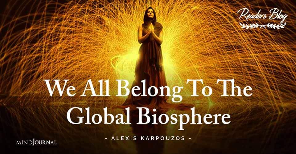 Belong To Global Biosphere