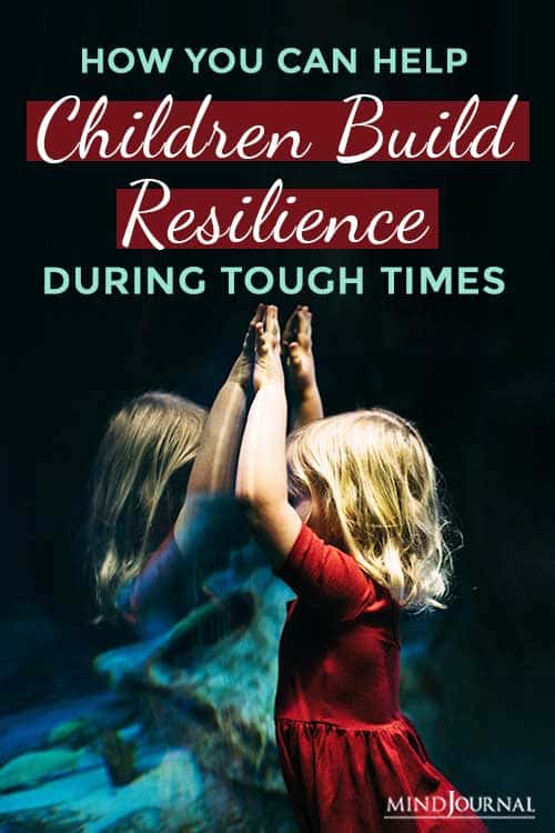 Children Build Resilience During Tough Times Pin