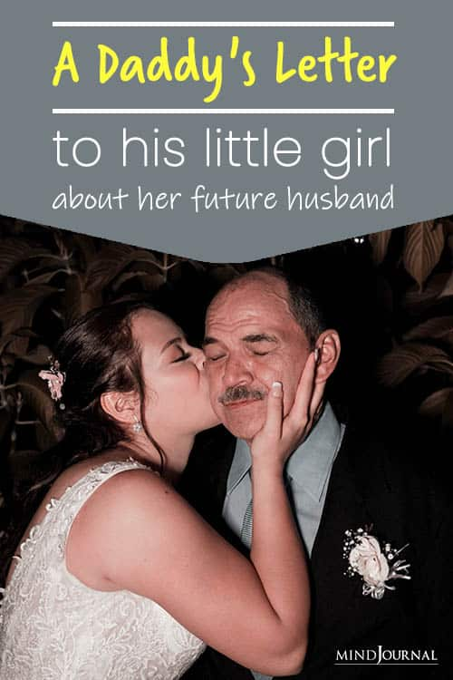 Daddy's Letter His Little Girl About Her Future Husband Pin