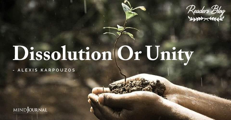 Dissolution Or Unity