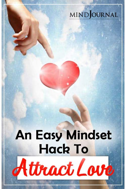 Easy Mindset Hack To Attract Love Pin