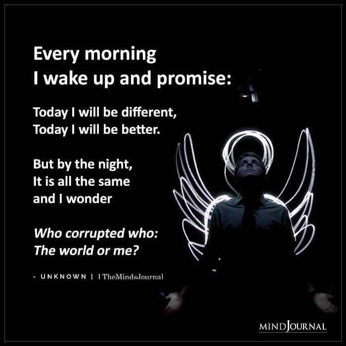 Every Morning I Wake Up And Promise