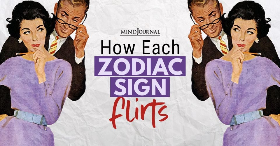 How Each Zodiac Sign Flirts
