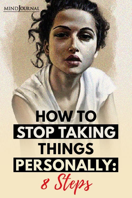 How to Stop Taking Things Personally 8 Steps Pin