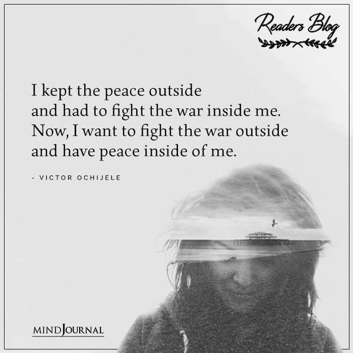I Kept The Peace Outside