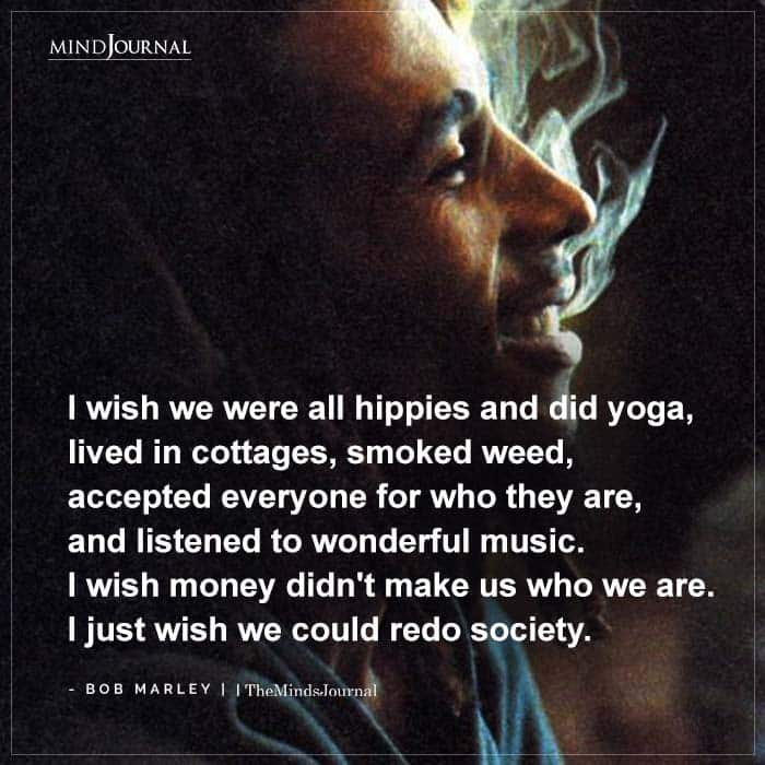 wish we were all hippies and did yoga