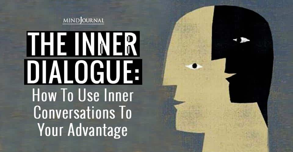 Inner Dialogue Inner Conversations Your Advantage