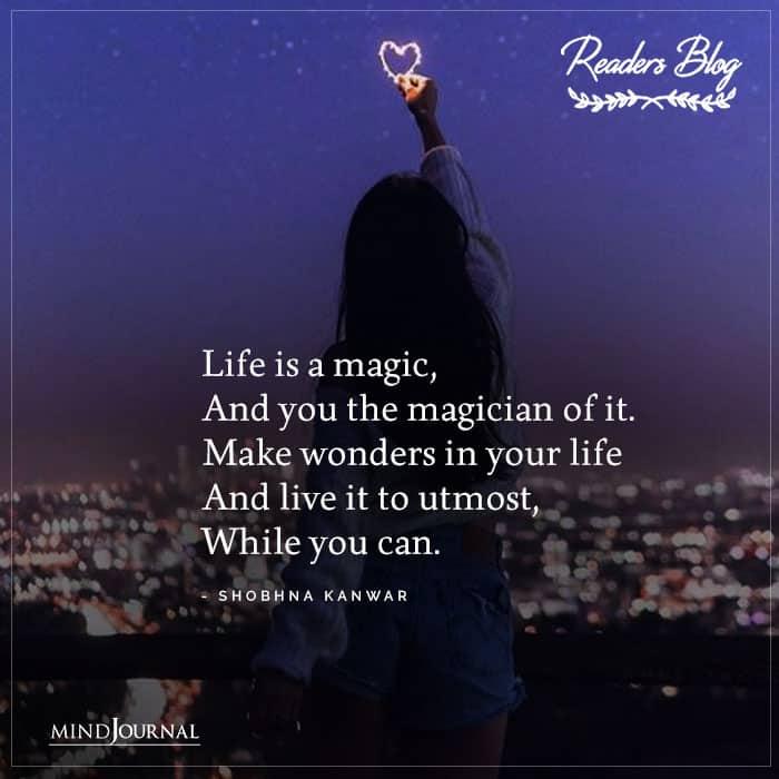 Life Is A Magic