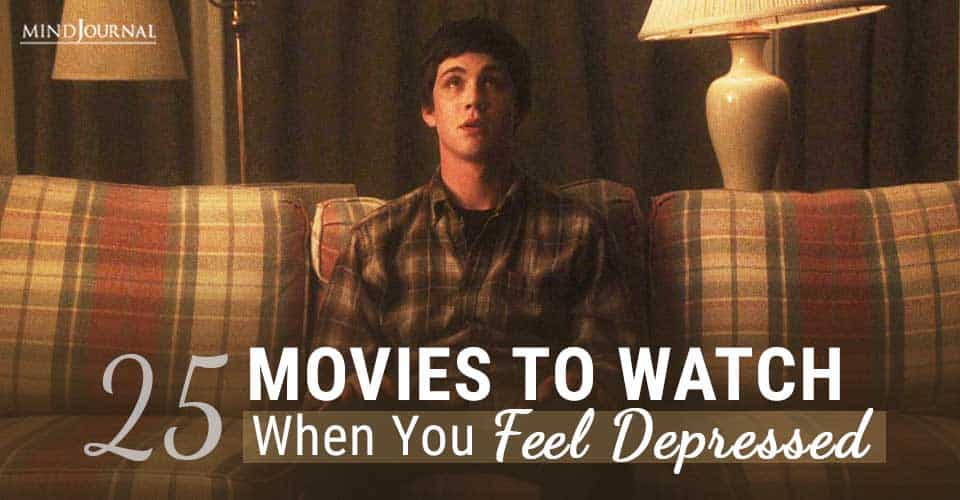 Movies Watch When You Feel Depressed