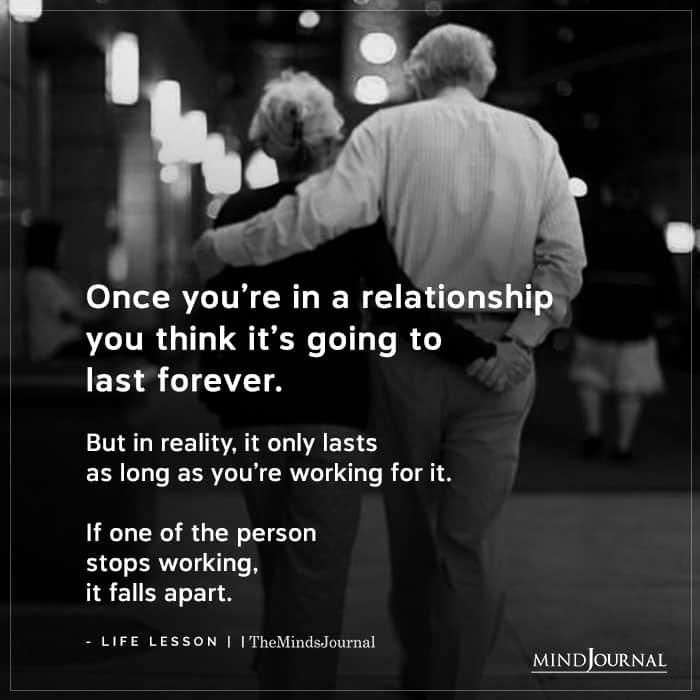Great relationships require constant hard work.