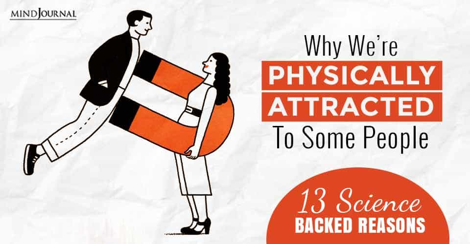 Reasons For Physical Sexual Attraction
