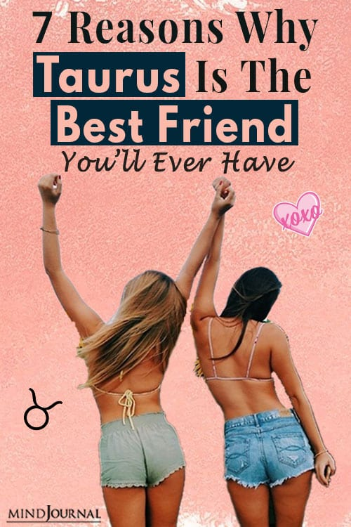 Reasons Taurus Best Friend Youll Ever Have pin