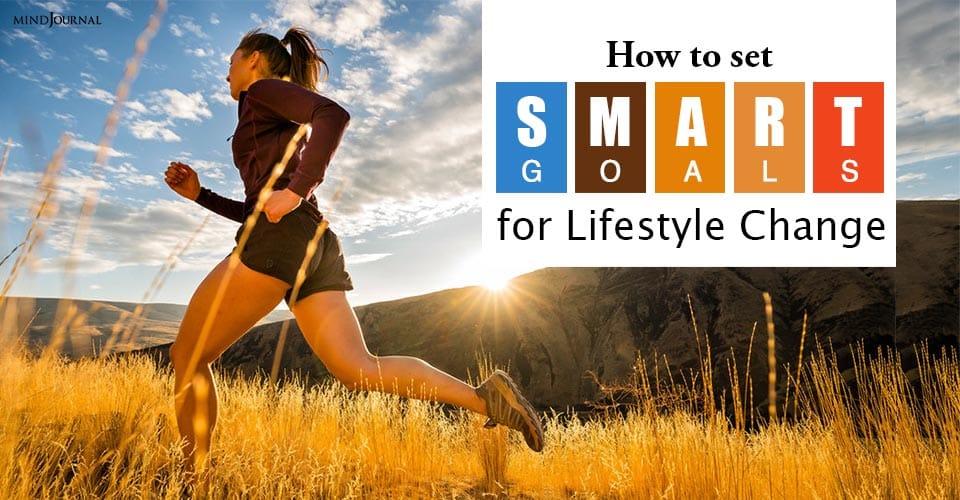 Set SMART Goals Lifestyle Change