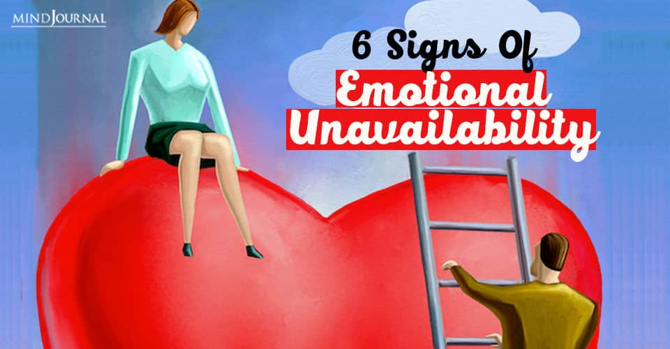 Signs Of Emotional Unavailability