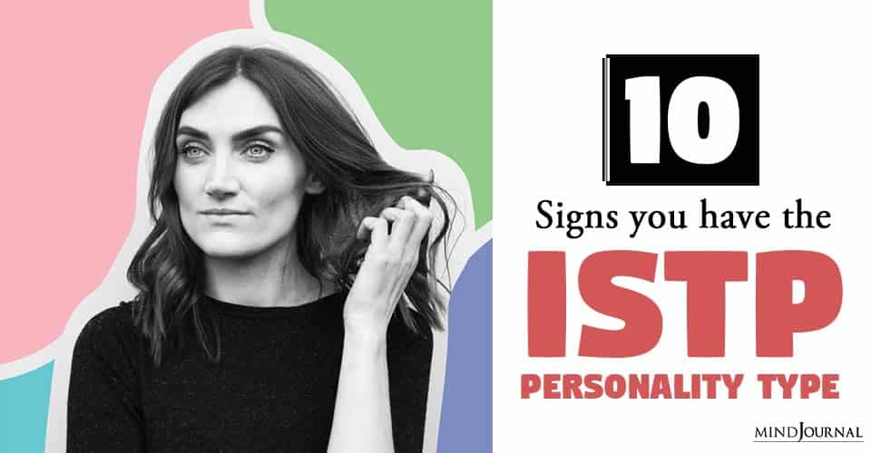 Signs of ISTP Personality Type