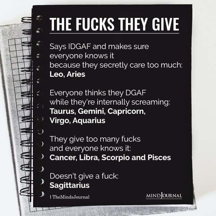 The Zodiac Signs & The Amount Of Fucks They Give