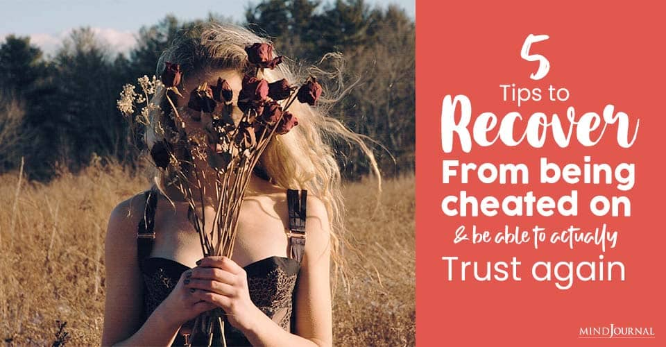 Tips Recover Being Cheated On Able to Trust Again