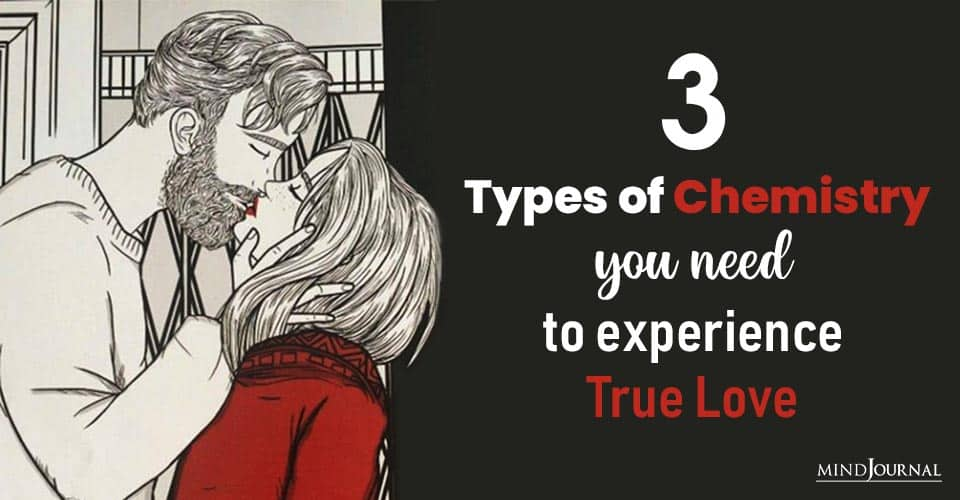 Types Of Chemistry Experience True Love
