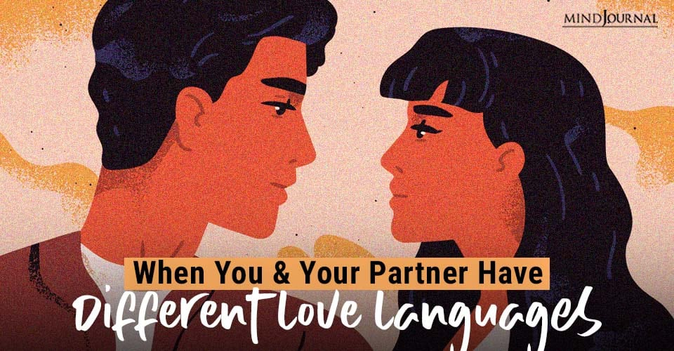 You Your Partner Different Love Languages
