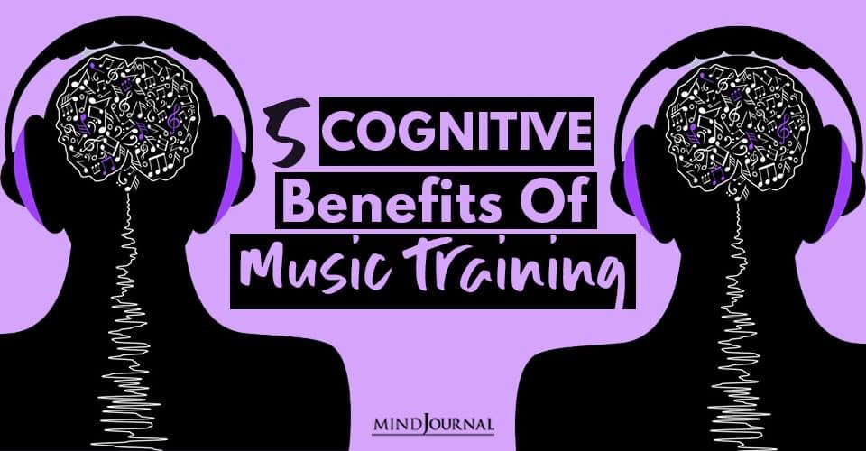 cognitive benefits music training
