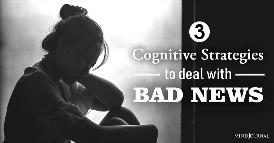 Cognitive Strategies To Deal Bad News