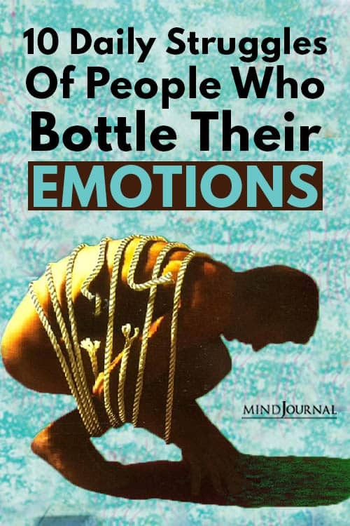 Daily Struggles People Who Bottle Their Emotions Pin