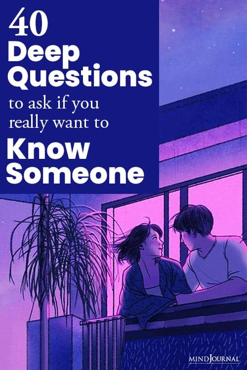 Deep Questions Ask If You Really Want Know Someone Pin