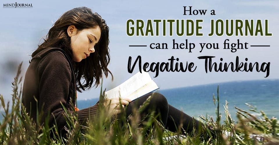 Gratitude Journal Help Fight Negative Thinking