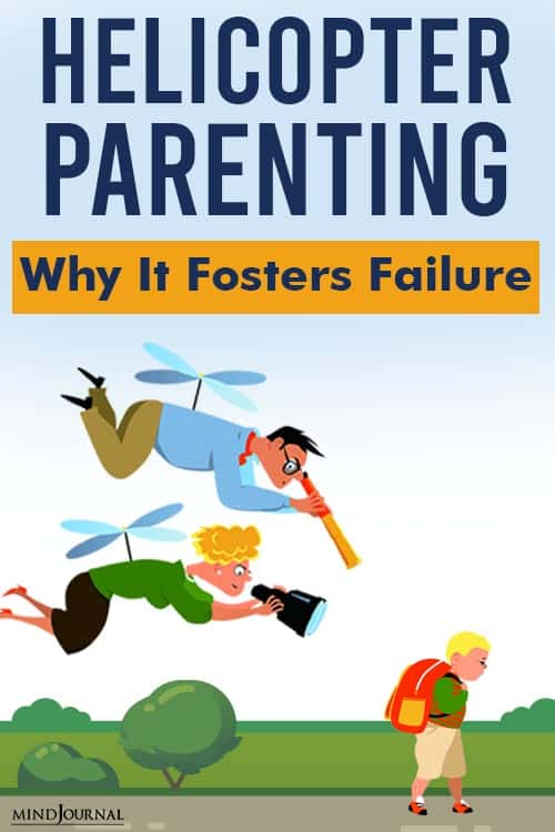 Helicopter Parenting Fosters Failure pin