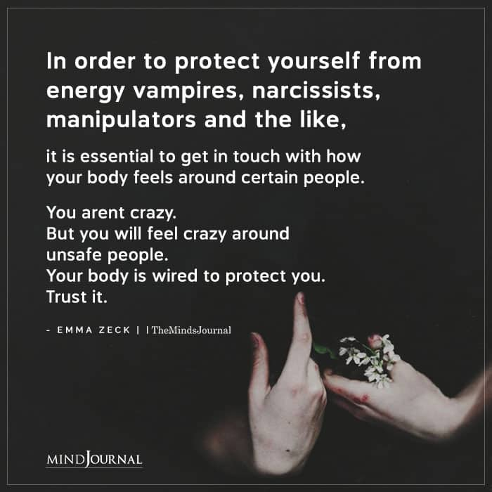 In Order To Protect Yourself From Energy Vampires