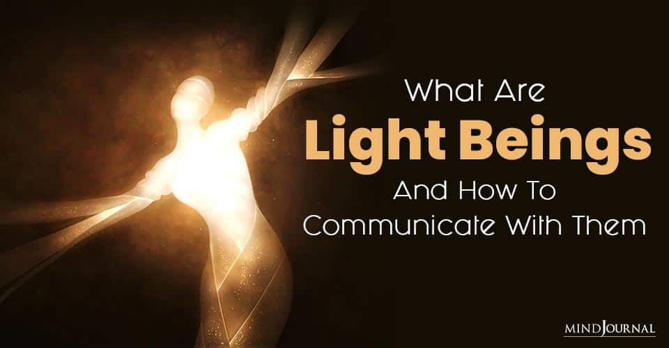 Light Beings Communicate With Them