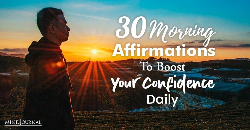 Morning Affirmations Boost Confidence Daily