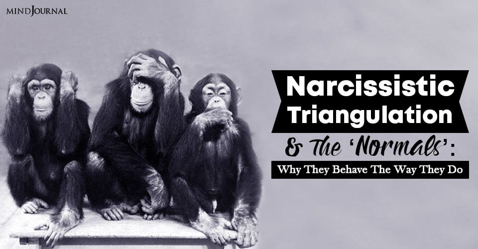 Narcissistic Triangulation and The Normals