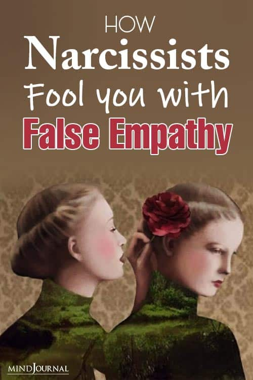 Narcissists Fool You With False Empathy pin