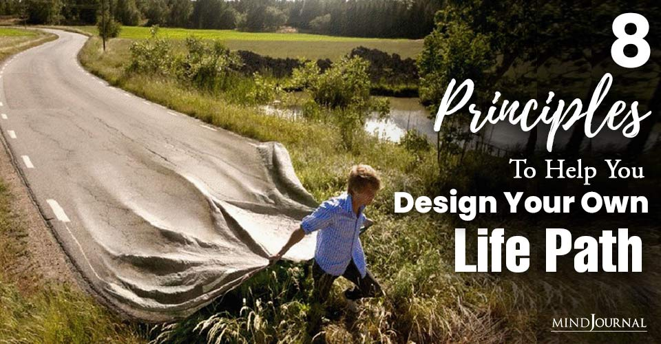 Principles Help Design Life Path