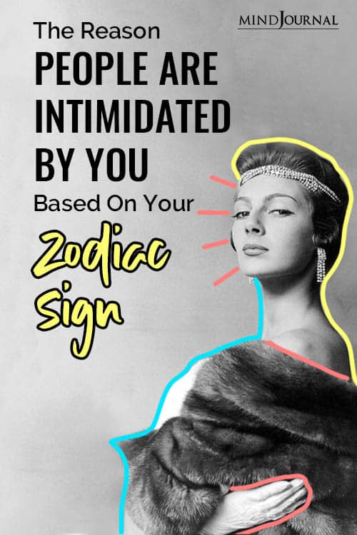 Reason People Are Intimidated By You Based Your Zodiac Sign Pin