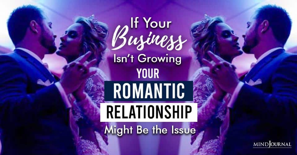Romantic Relationship Affect Business Growth