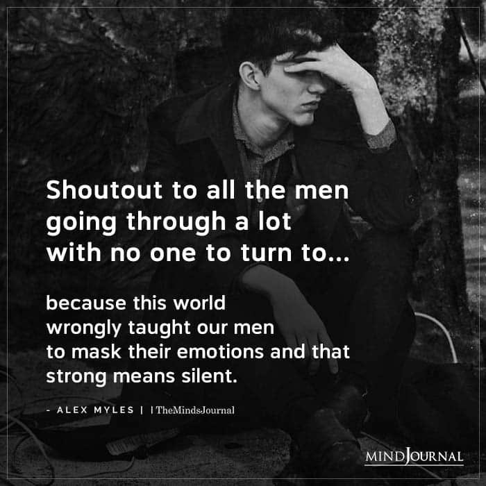 Shoutout To All The Men Going Through A Lot