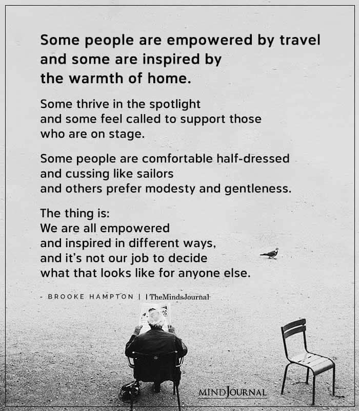 Some People Are Empowered By Travel And Some Are Inspired By