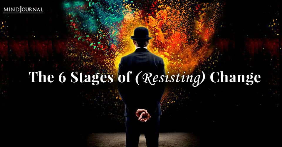 Stages of Resisting Change
