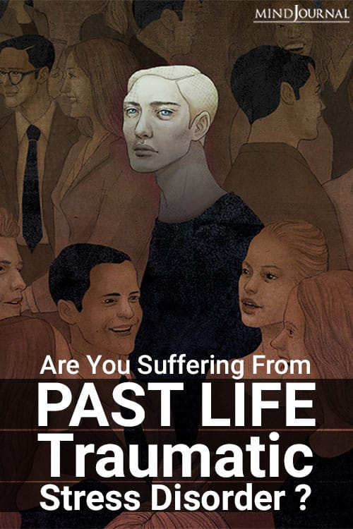 Suffering from PAST LIFE Traumatic Stress Disorder pin