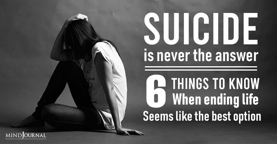 Suicide Is Never The Answer