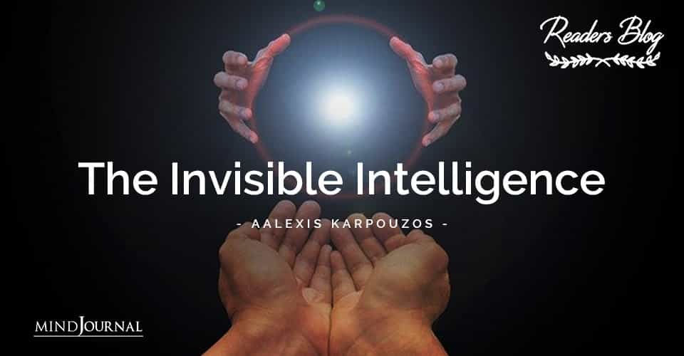 The Invisible Intelligence