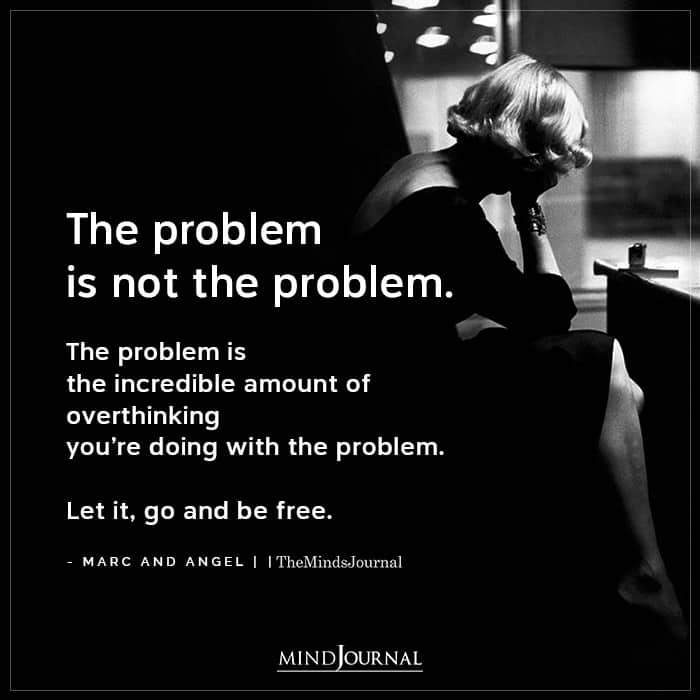 The Problem Is Not The Problem