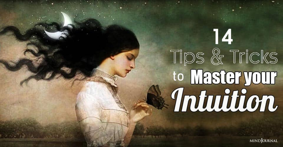 Tips Tricks Master Your Intuition