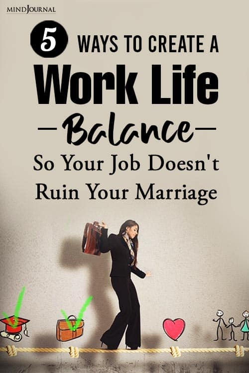 Ways Create Work-Life Balance Your Job Doesn't Ruin Your Marriage Pin