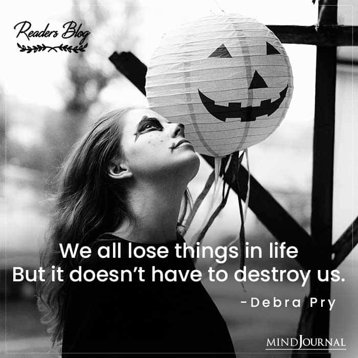 We all lose things in life