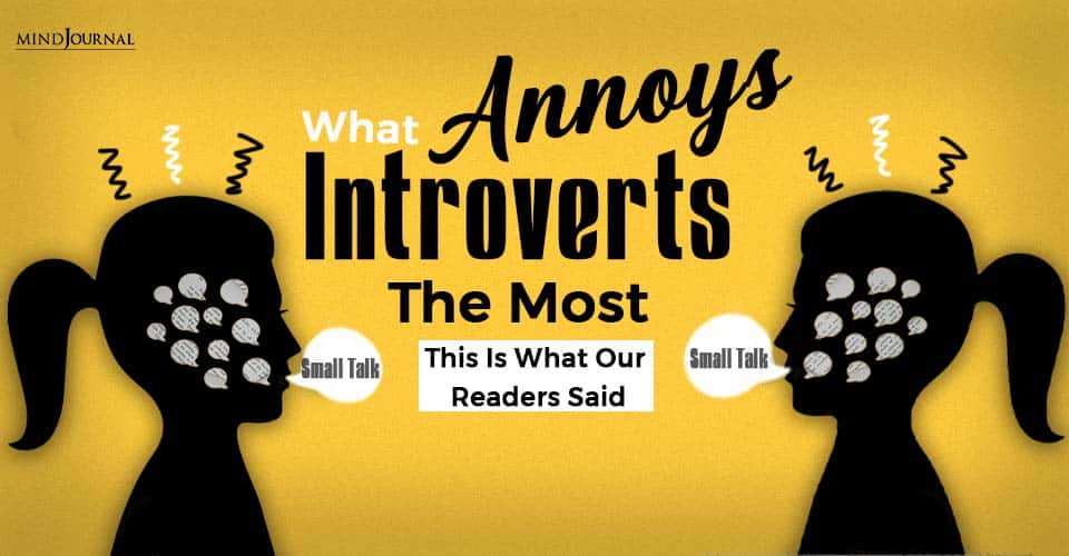 What Annoys Introverts The Most